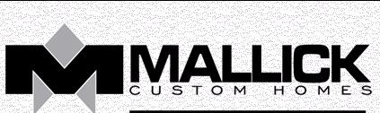 mallick custom home